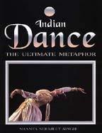 Indian Dance: The Ultimate Medicine: Shanta Serbjeet Singh (ed.)