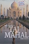 9788187330141: The Complete Taj Mahal and the Riverfront Gardens of Agra