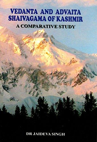 Vedanta and Advaita Shaivagama of Kashmir: A Comparative Study: Dr. Jaideva Singh