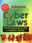Cyber Laws : Intellectual Property and E-Commerce Security: Edited by Krishna Kumar