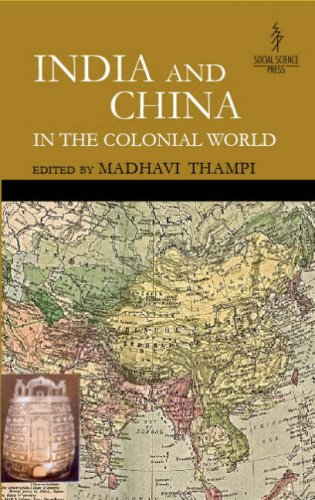 9788187358206: India and China in the Colonial World
