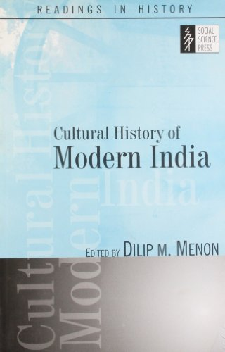 Cultural History of Modern India: Dilip M.Menon