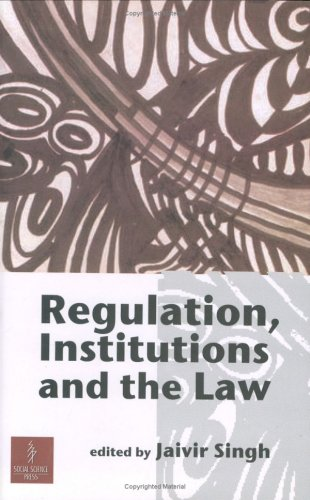 Regulation, Institutions and the Law