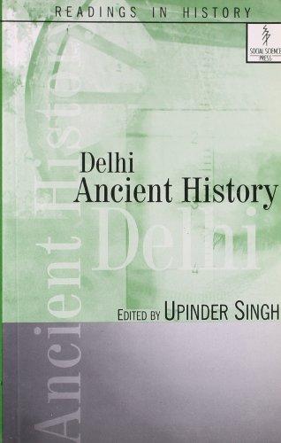 9788187358299: Delhi: Ancient History (Readings in History)