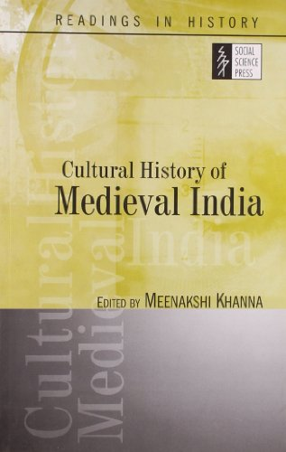Cultural History Of Medieval India: Meenakshi Khann