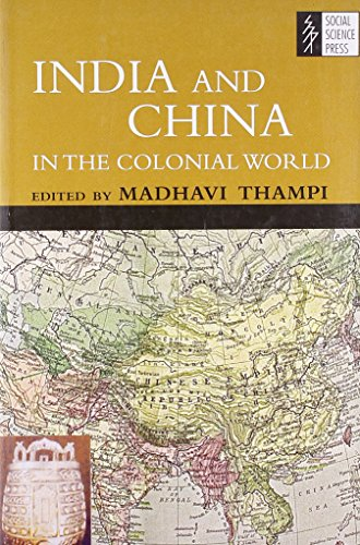 9788187358534: India and China in the Colonial World