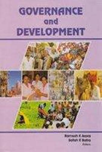 Governance and Development: Ramesh K Arora,