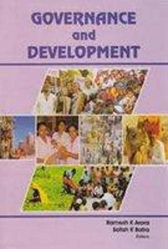 Governance and Development: Edited by Ramesh K. Arora and Satish K. Batra