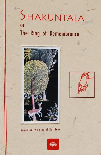 9788187373148: The Shakuntala or the ring of remembrance a play