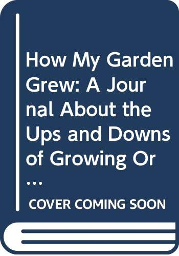 How My Garden Grew: A Journal About: Vincent Priya