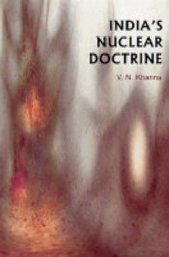 India's Nuclear Doctrine: V K Khanna