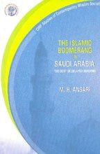 The Islamic Boomerang In Saudi Arabia: Mohammad Hamid Ansari
