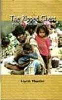 9788187380726: Ripped Chest: Public Policy And The Poor In India