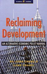 9788187380979: Reclaiming Development: An Alternative Economic Policy Manual
