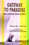 Gateway to Paradise ; Rights and Privileges of Parents and Children