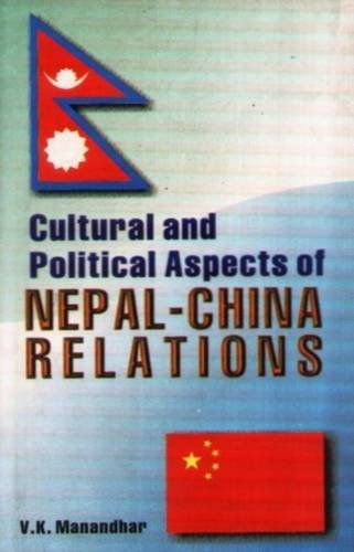 9788187392064: Cultural and Political Aspects of Nepal- China Relations
