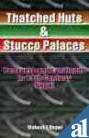 9788187392071: THATCHED HUTS & STUCCO PALACES