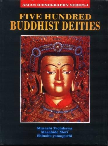 9788187392118: Five Hundred Buddhist Deities (Senri Ethological Reports)