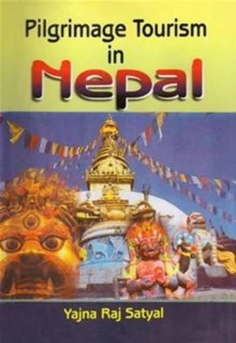 9788187392293: Pilgrimage Tourism in Nepal