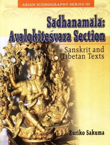 Sadhanamala: Avalokitesvara Section: Ruriko Sakuma