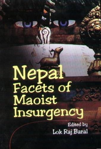 Nepal : Facets of Insurgency
