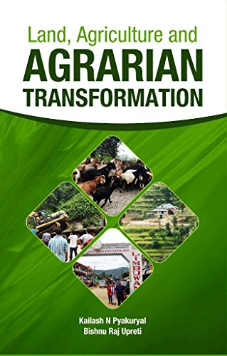 Land, Agriculture and Agrarian Transformation: edited by Kailash