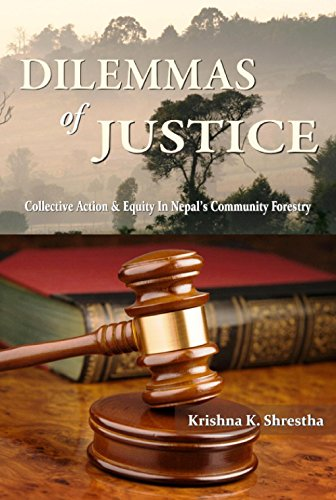 9788187393337: Dilemmas of Justice Collective Action Equity in Nepal's Community