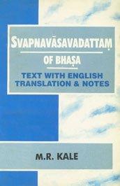 Svapavasavadattam of Bhasa (8187418389) by Bhasa