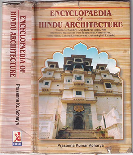 Encyclopaedia of Hindu Architecture (First Recomposed and: S.Jain & Prasanna