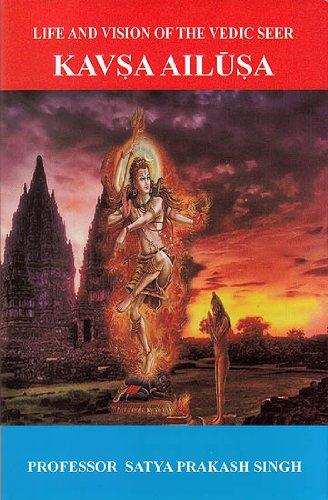 Life and Vision of the Vedic Seer: Singh, Satya Prakash