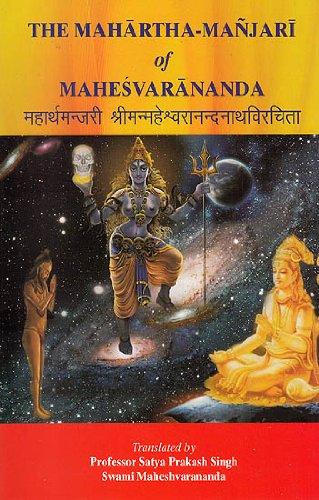 The Mahartha Manjari of Mahesvarananda: Singh, Satya Prakash