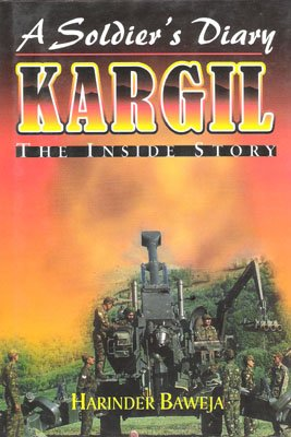 9788187478041: A soldier's diary: Kargil, the inside story