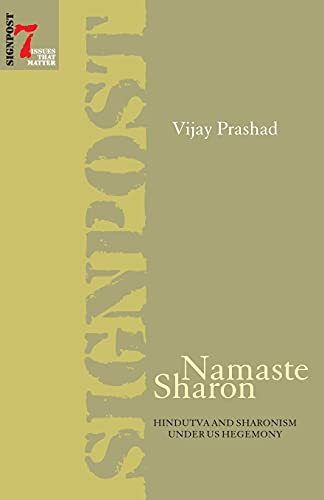 9788187496359: Namaste Sharon - Hindutva and Sharonism under US Hegemony