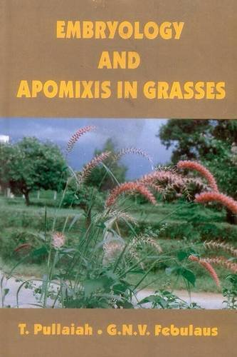Embryology & Apomixis in Grasses