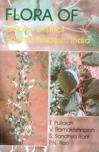 Flora of Guntur District: Rani, S.Sandhya; Rao, P.N.; Pullaiah, T.; Ramakrishnaiah, V.