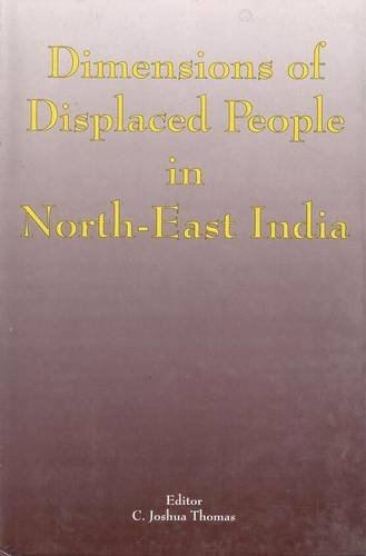 Dimensions of Displaced People in North East: C. Joshua Thomas
