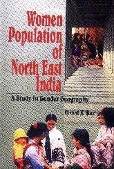 Women Population of North East India: A: Bimal K. Kar