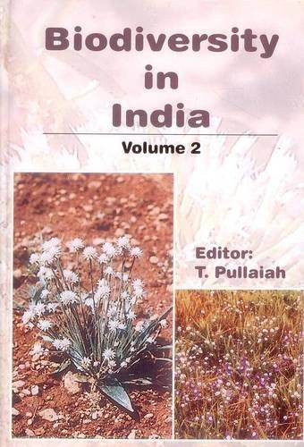 Biodiversity in India Volume II: T Pullaiah