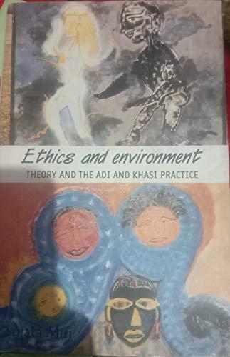 Ethics and Environment : Theory and the: Sujata Miri