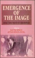 9788187521068: Emergence of the Image: Documents of Udham Singh