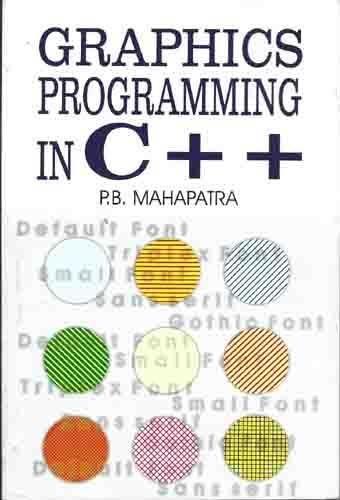 Graphics Programming In C++: P.B. Mahapatra