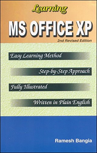 Learning MS Office XP (Second Revised Edition): Ramesh Bangia