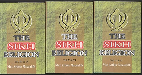 9788187526032: The Sikh Religion: Its Gurus, Sacred Writings and Authors (6 volumes bound in 3 books)