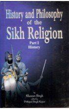 History and Philosophy of the Sikh Religion: Singh, Khazan (edited