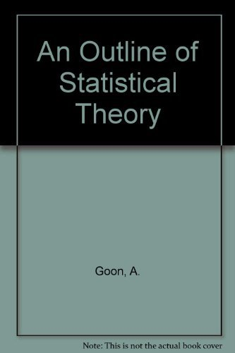 9788187567622: An Outline of Statistical Theory