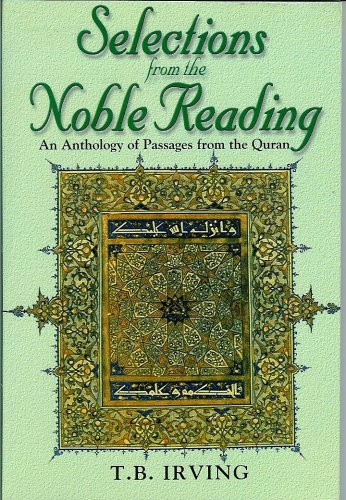 9788187570042: Selections From the Noble Reading - An Anthology of Passages from the Quran