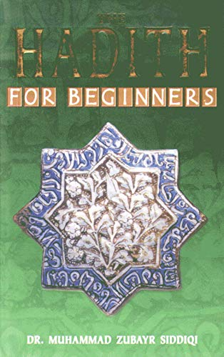 9788187570165: The Hadith for Beginners