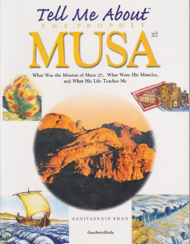 9788187570486: Tell Me About the Prophet Musa
