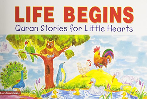 9788187570806: Life Begins: Quran Stories for Little Hearts