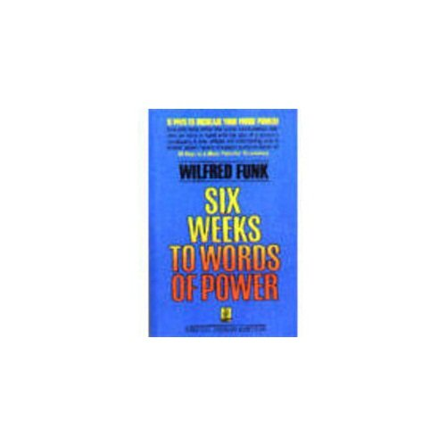 9788187572169: Six Weeks to Words of Power